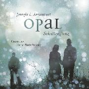 Cover-Bild zu Opal. Schattenglanz (Audio Download) von Armentrout, Jennifer L.