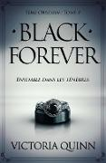 Cover-Bild zu Black Forever (French) (eBook) von Quinn, Victoria