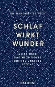 Cover-Bild zu Schlaf wirkt Wunder von Weeß, Hans-Günter