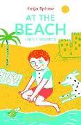 Cover-Bild zu At the Beach: First Words von Spitzer, Katja (Illustr.)