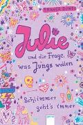 Cover-Bild zu Julie und die Frage, was Jungs wollen. Schlimmer geht`s immer 04 von Düwel, Franca