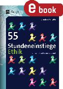 Cover-Bild zu 55 Stundeneinstiege Ethik (eBook) von Kämpfle, Christine