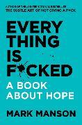 Cover-Bild zu Everything Is F*cked