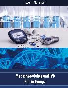 Cover-Bild zu Medizinprodukte und IVD (eBook) von Ecker, Wolfgang