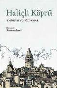 Cover-Bild zu Sevgi Özdamar, Emine: Halicli Köprü