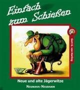 Cover-Bild zu Einfach zum Schiessen von Harling, Gert G. von