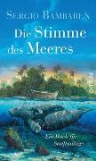 Cover-Bild zu Die Stimme des Meeres von Bambaren, Sergio