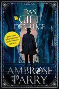 Cover-Bild zu Das Gift der Lüge von Parry, Ambrose