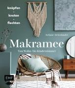 Cover-Bild zu Makramee - Knüpfen, knoten, flechten von Siebenländer, Stefanie