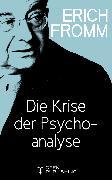 Cover-Bild zu Die Krise der Psychoanalyse (eBook) von Fromm, Erich