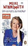 Cover-Bild zu Winnemuth, Meike: Um es kurz zu machen