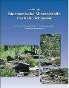 Cover-Bild zu Biochemische Mineralstoffe nach Dr. Schüssler