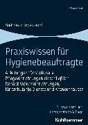Cover-Bild zu Praxiswissen für Hygienebeauftragte (eBook) von Schwarzkopf, Andreas
