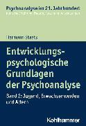 Cover-Bild zu Entwicklungspsychologische Grundlagen der Psychoanalyse (eBook) von Staats, Hermann