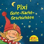 Cover-Bild zu Ein Drache im Schloßgarten (Pixi Gute Nacht Geschichten 75) (Audio Download) von Rahlff, Ruth