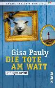 Cover-Bild zu Die Tote am Watt von Pauly, Gisa