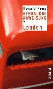 Cover-Bild zu Gebrauchsanweisung für London von Reng, Ronald