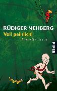 Cover-Bild zu Voll peinlich! von Nehberg, Rüdiger