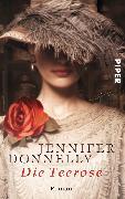 Cover-Bild zu Die Teerose von Donnelly, Jennifer