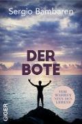 Cover-Bild zu Der Bote (eBook) von Bambaren, Sergio