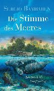 Cover-Bild zu Die Stimme des Meeres (eBook) von Bambaren, Sergio
