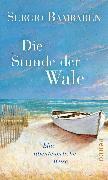 Cover-Bild zu Die Stunde der Wale (eBook) von Bambaren, Sergio
