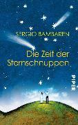 Cover-Bild zu Die Zeit der Sternschnuppen (eBook) von Bambaren, Sergio