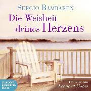 Cover-Bild zu Die Weisheit deines Herzens (Ungekürzt) (Audio Download) von Bambaren, Sergio