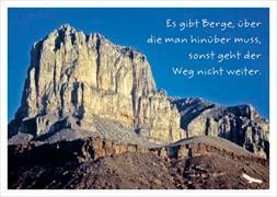 Cover-Bild zu Postkarte Es gibt Berge, über die man hinüber muss, sonst geht der Weg nicht weiter