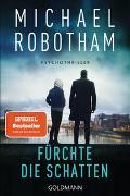 Cover-Bild zu Fürchte die Schatten von Robotham, Michael