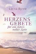 Cover-Bild zu Herzensgebete für ein Leben voller Licht von Byrne, Lorna