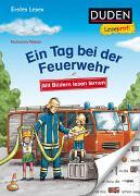 Cover-Bild zu Duden Leseprofi - Mit Bildern lesen lernen: Ein Tag bei der Feuerwehr, Erstes Lesen von Wieker, Katharina
