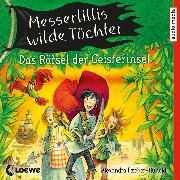 Cover-Bild zu Messerlillis wilde Töchter - Das Rätsel der Geisterinsel (Audio Download) von Fischer-Hunold, Alexandra