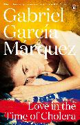 Cover-Bild zu Marquez, Gabriel Garcia: Love in the Time of Cholera (eBook)