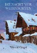 Cover-Bild zu Die Nacht vor Weihnachten von Gogol, Nikolai