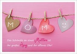 Cover-Bild zu Das Schönste an einer Mutter ist ihr großes Herz und ihr offenes Ohr!