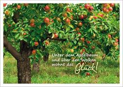 Cover-Bild zu Unter dem Apfelbaum und über den Wolken wohnt das Glück!