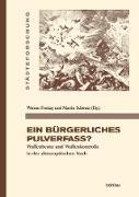 Cover-Bild zu Ein bürgerliches Pulverfass? (eBook) von Freitag, Werner (Hrsg.)