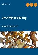 Cover-Bild zu Der Altfigurenkatalog (eBook) von Graf, Michael