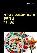 Cover-Bild zu Fussballmaskottchen (eBook) von Graf, Michael