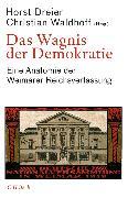 Cover-Bild zu Das Wagnis der Demokratie (eBook) von Graf, Friedrich Wilhelm (Weitere Bearb.)