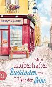 Cover-Bild zu Mein zauberhafter Buchladen am Ufer der Seine von Raisin, Rebecca