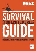 Cover-Bild zu DMAX Survival-Guide für echte Kerle (eBook) von Vogel, Johannes