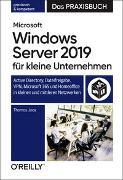 Cover-Bild zu Microsoft Windows Server 2019 für kleine Unternehmen - Das Praxisbuch von Joos, Thomas