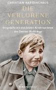 Cover-Bild zu Die verlorene Generation von Hardinghaus, Christian