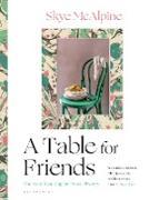 Cover-Bild zu Mcalpine, Skye: A Table for Friends (eBook)