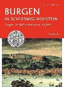 Cover-Bild zu Burgen in Schleswig-Holstein (eBook) von Auge, Oliver (Hrsg.)