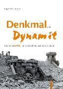 Cover-Bild zu Denkmal und Dynamit (eBook) von Adriansen, Inge