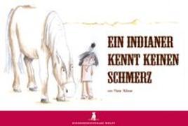 Cover-Bild zu Ein Indianer kennt keinen Schmerz von Hübner, Marie