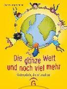Cover-Bild zu Die ganze Welt und noch viel mehr von Langenbacher, Andrea